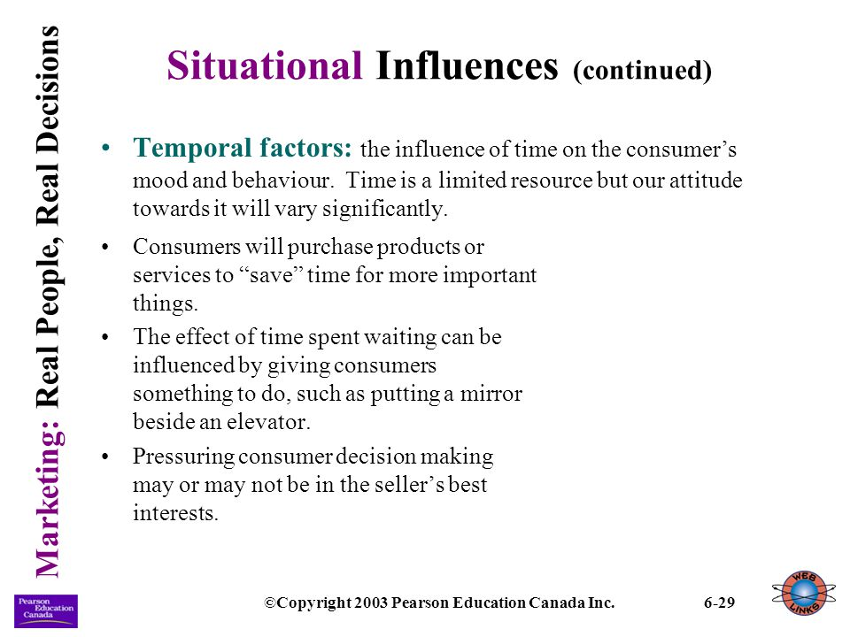 Situational Influences (continued)