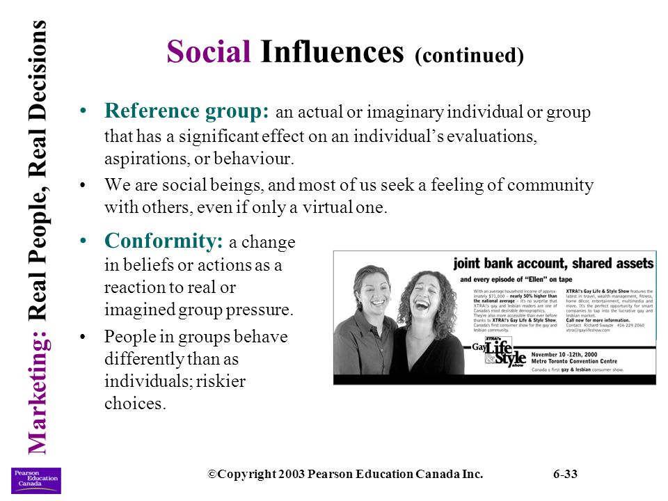 Social Influences (continued)