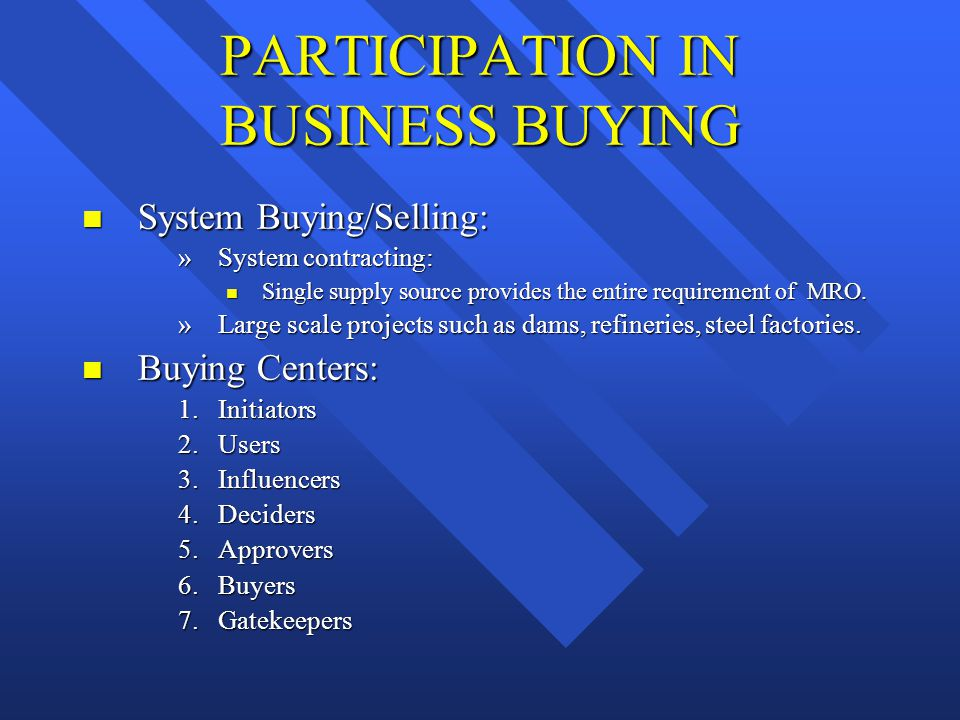 PARTICIPATION IN BUSINESS BUYING