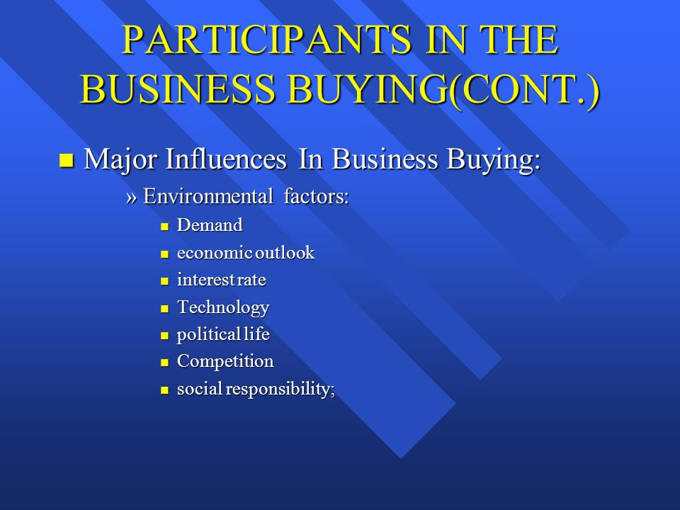 PARTICIPANTS IN THE BUSINESS BUYING(CONT.)