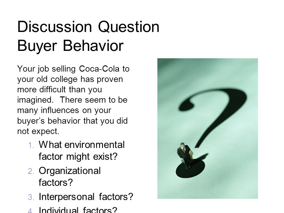 Discussion Question Buyer Behavior