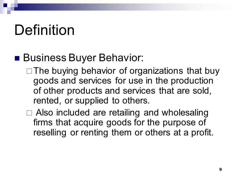 Definition Business Buyer Behavior: