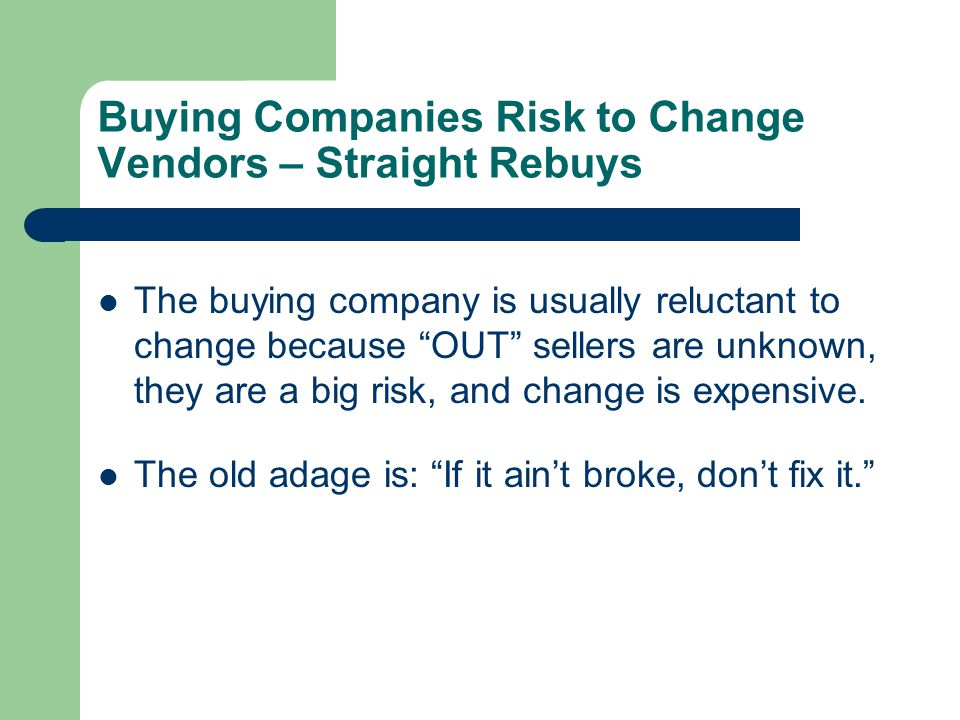 Buying Companies Risk to Change Vendors – Straight Rebuys