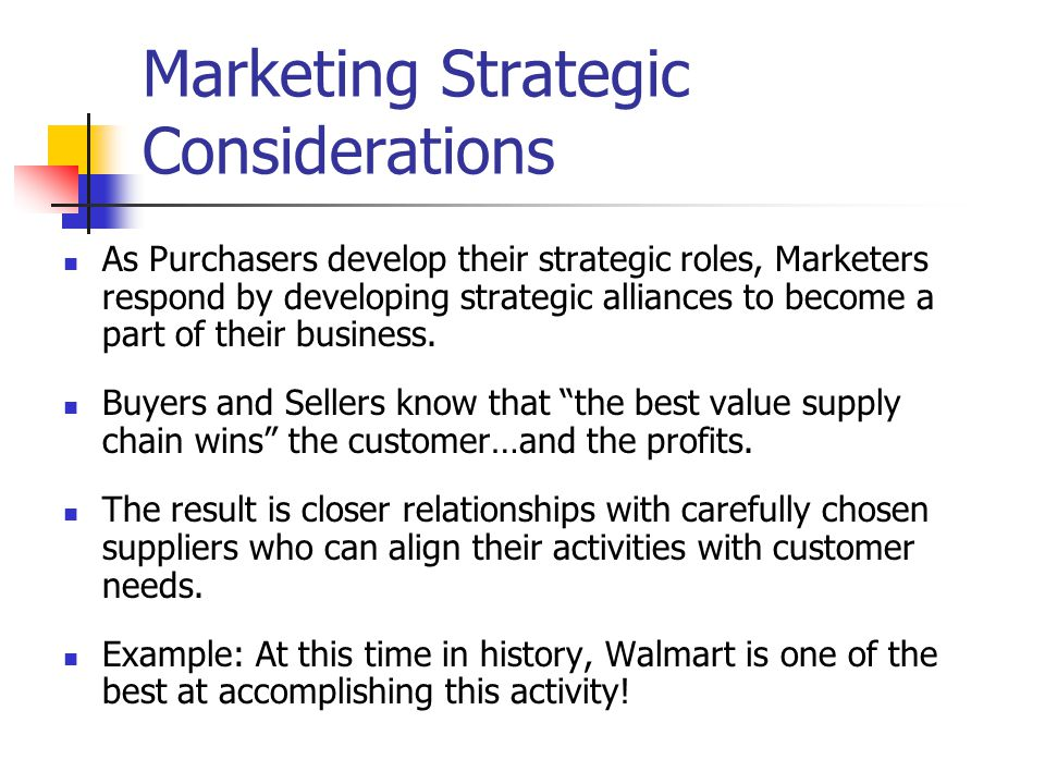 Marketing Strategic Considerations