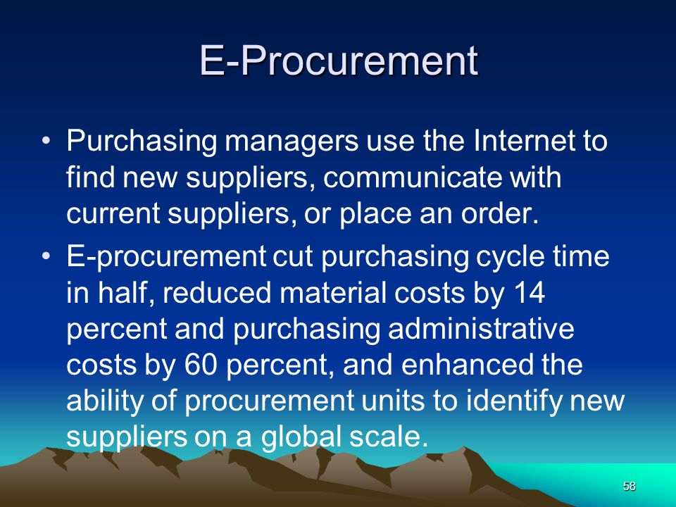 E-Procurement Purchasing managers use the Internet to find new suppliers, communicate with current suppliers, or place an order.