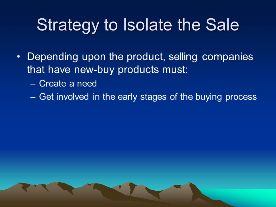 Strategy to Isolate the Sale
