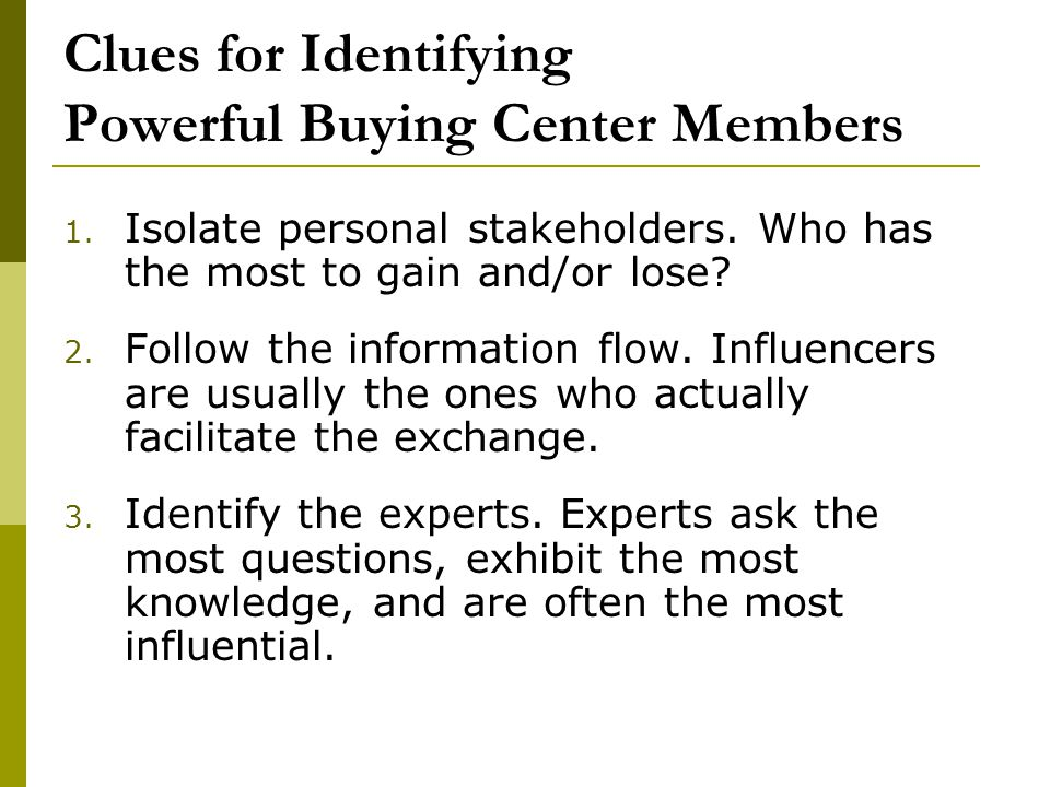 Clues for Identifying Powerful Buying Center Members