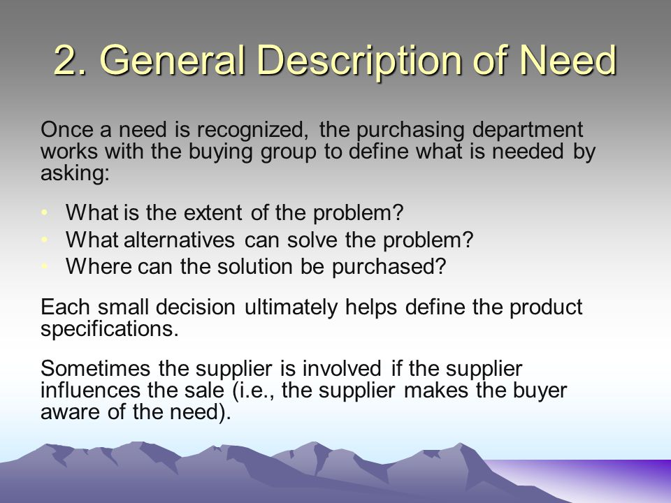 2. General Description of Need