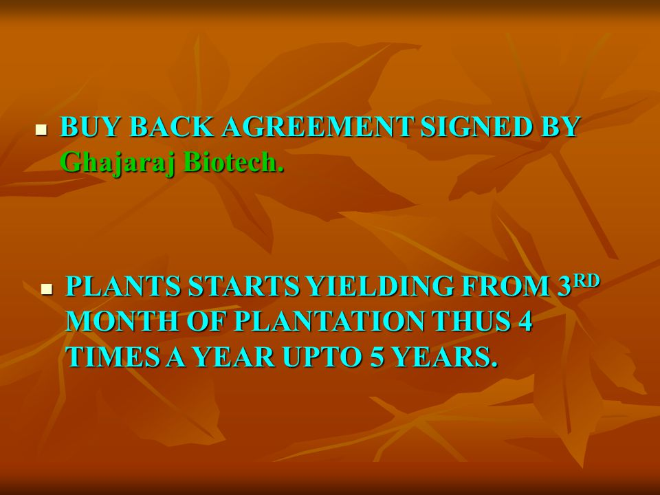 BUY BACK AGREEMENT SIGNED BY Ghajaraj Biotech.