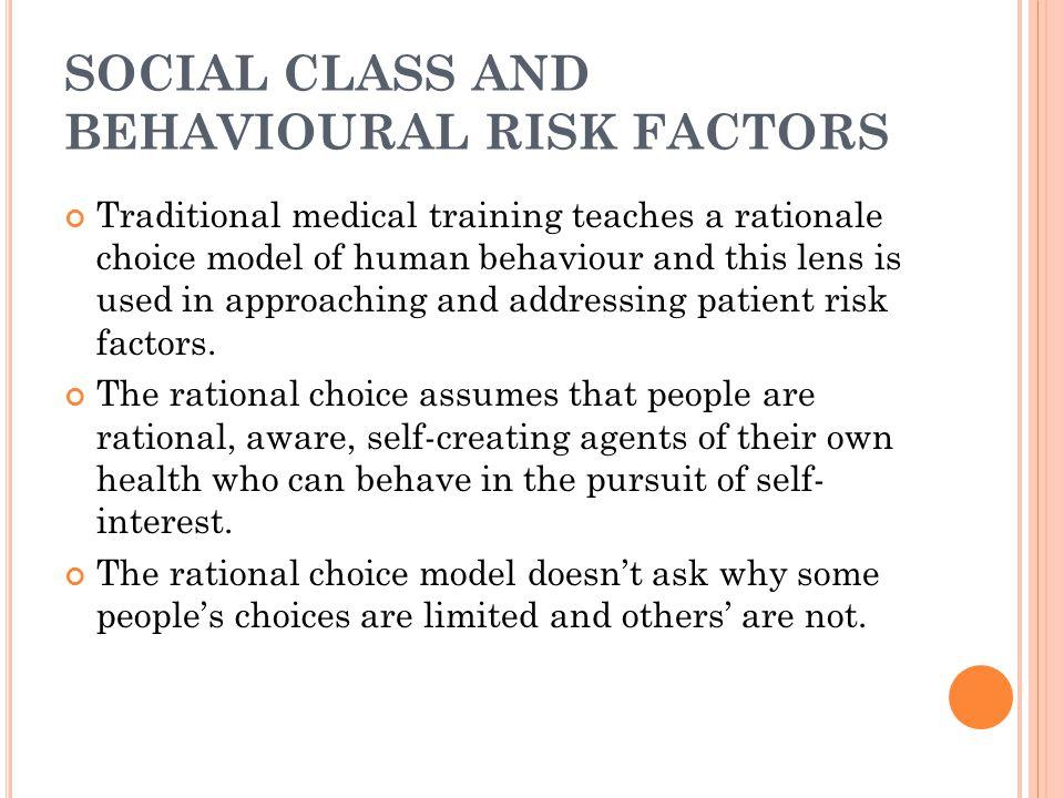 SOCIAL CLASS AND BEHAVIOURAL RISK FACTORS
