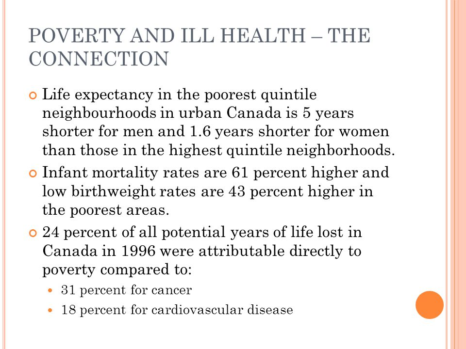 POVERTY AND ILL HEALTH – THE CONNECTION