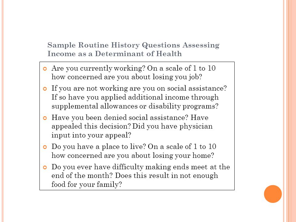 Sample Routine History Questions Assessing Income as a Determinant of Health