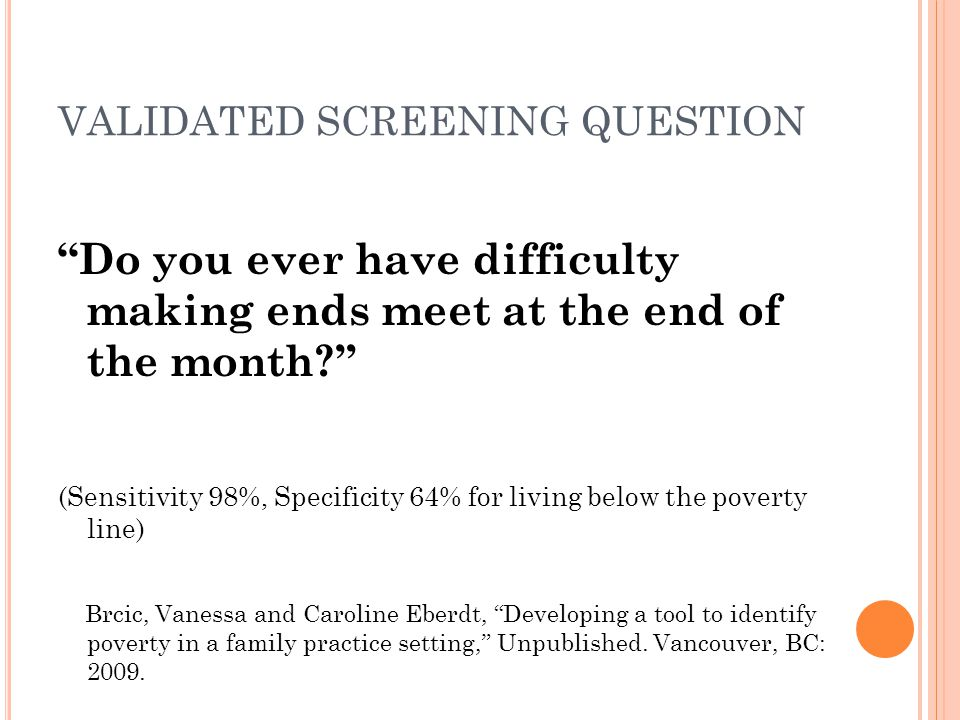 VALIDATED SCREENING QUESTION