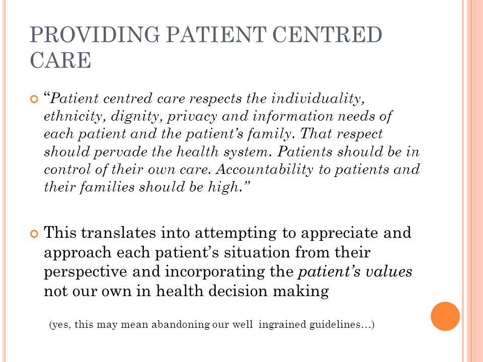 PROVIDING PATIENT CENTRED CARE