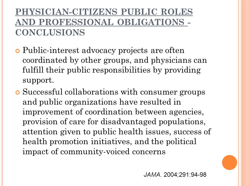 PHYSICIAN-CITIZENS PUBLIC ROLES AND PROFESSIONAL OBLIGATIONS - CONCLUSIONS