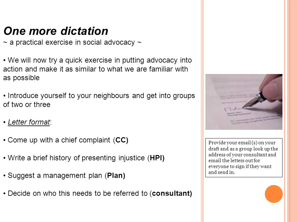 One more dictation ~ a practical exercise in social advocacy ~