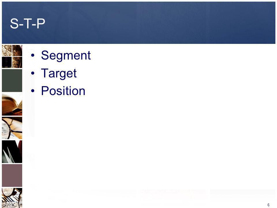 S-T-P Segment Target Position