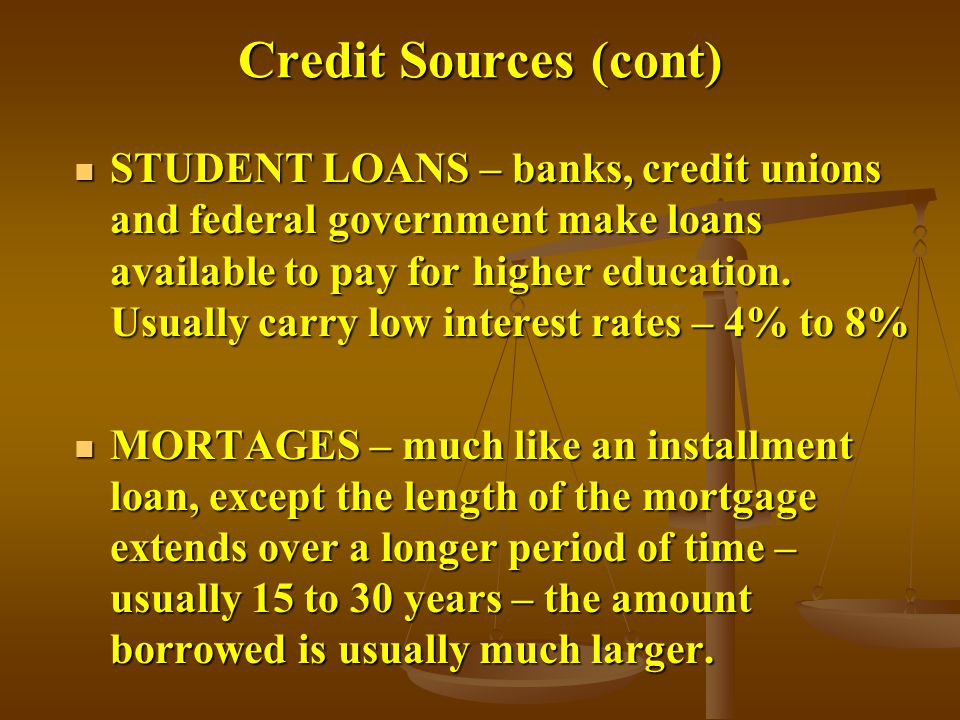 Credit Sources (cont)