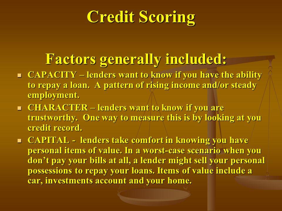 Credit Scoring Factors generally included:
