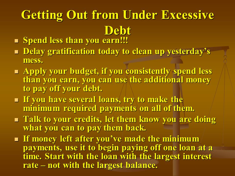 Getting Out from Under Excessive Debt