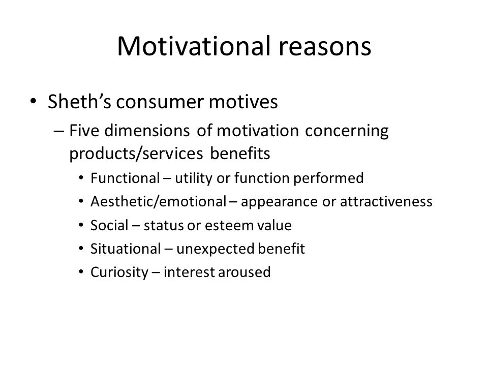 Motivational reasons Sheth's consumer motives