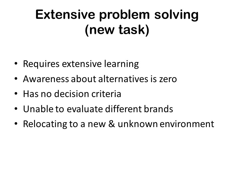 Extensive problem solving (new task)