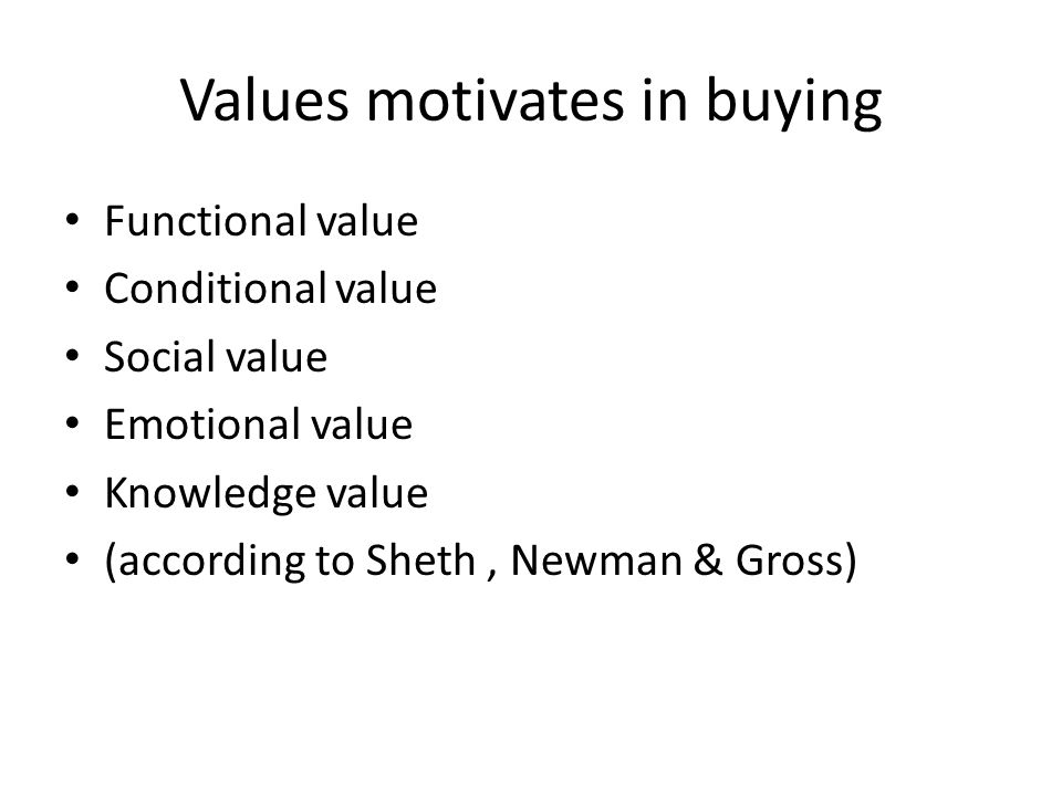 Values motivates in buying