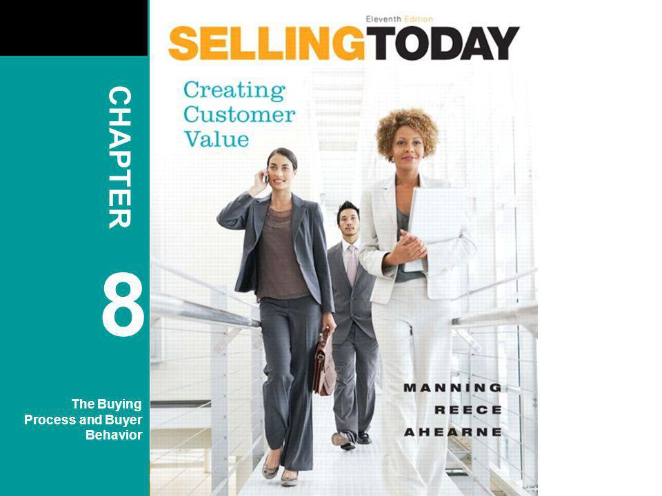 CHAPTER 8 The Buying Process and Buyer Behavior