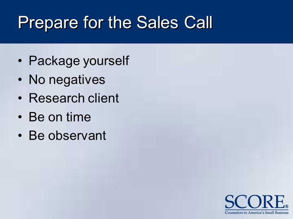 Prepare for the Sales Call