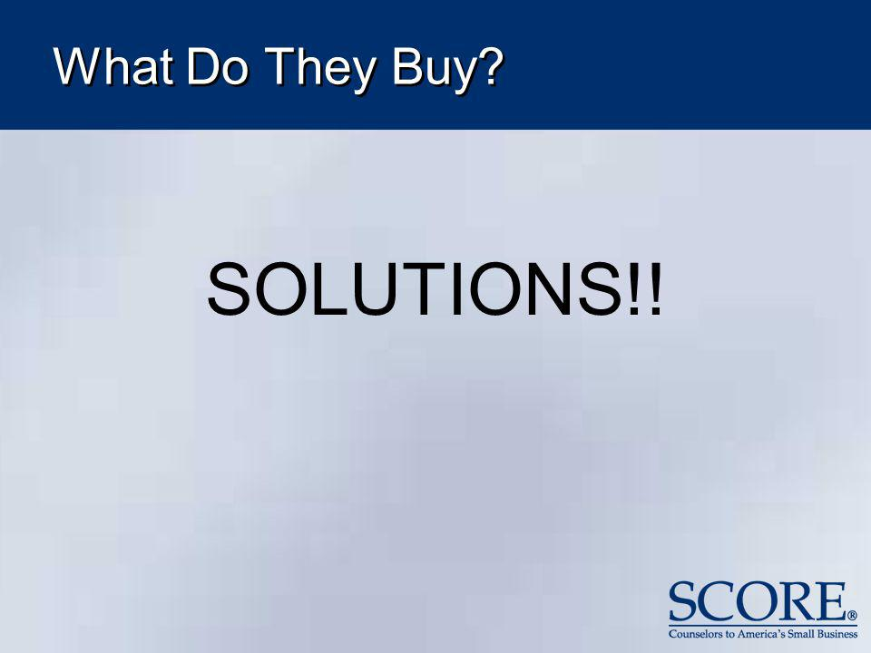 What Do They Buy SOLUTIONS!!