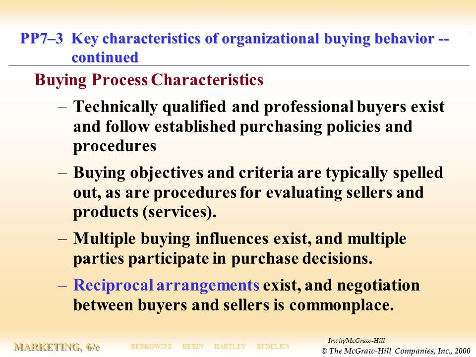 PP7–3 Key characteristics of organizational buying behavior --