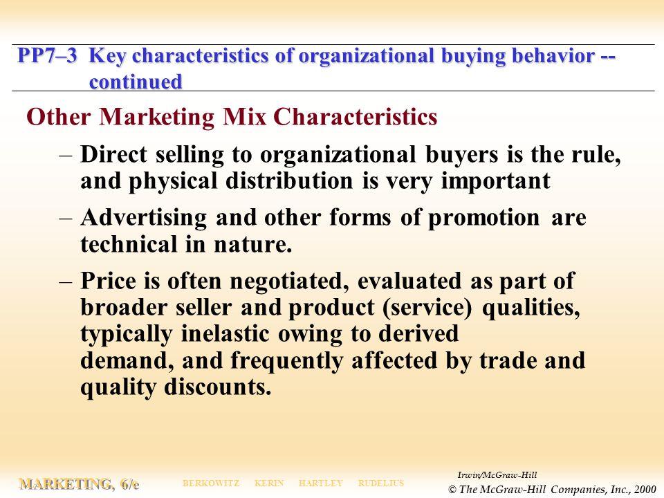 Other Marketing Mix Characteristics