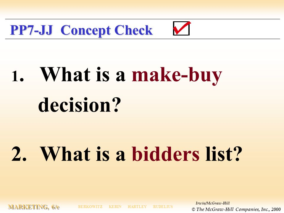 decision 2. What is a bidders list 1. What is a make-buy