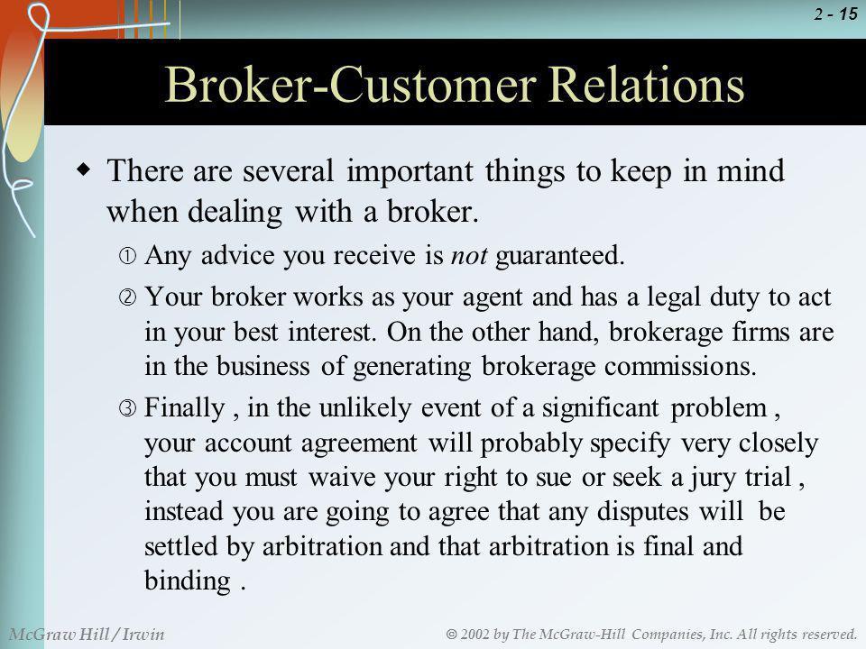 Broker-Customer Relations