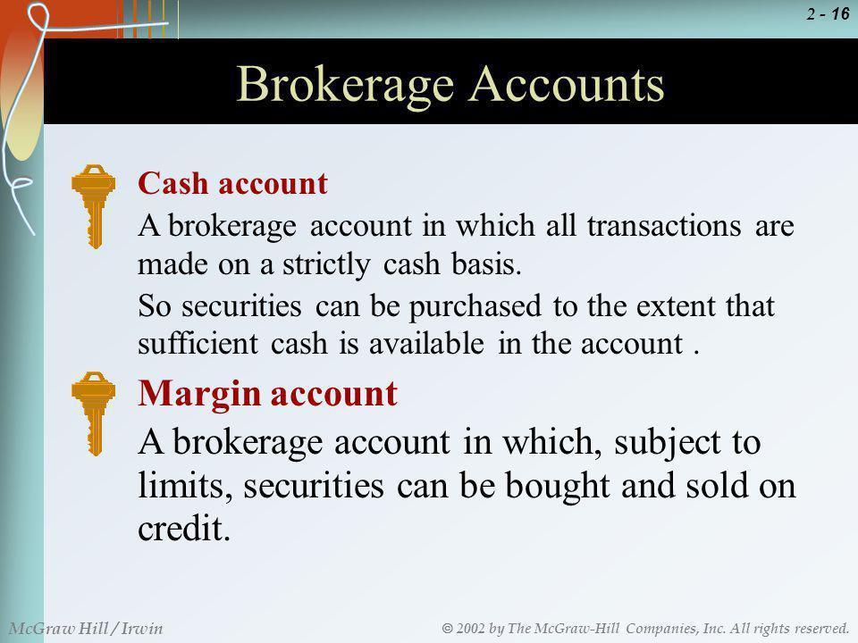 Brokerage Accounts Margin account