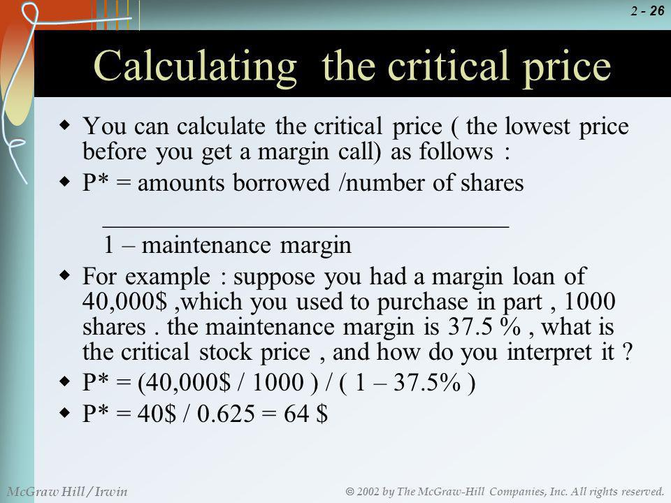 Calculating the critical price
