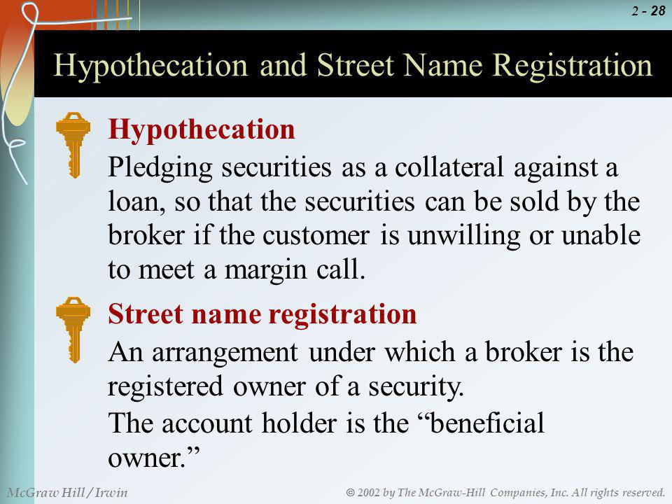 Hypothecation and Street Name Registration