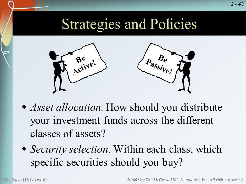 Strategies and Policies