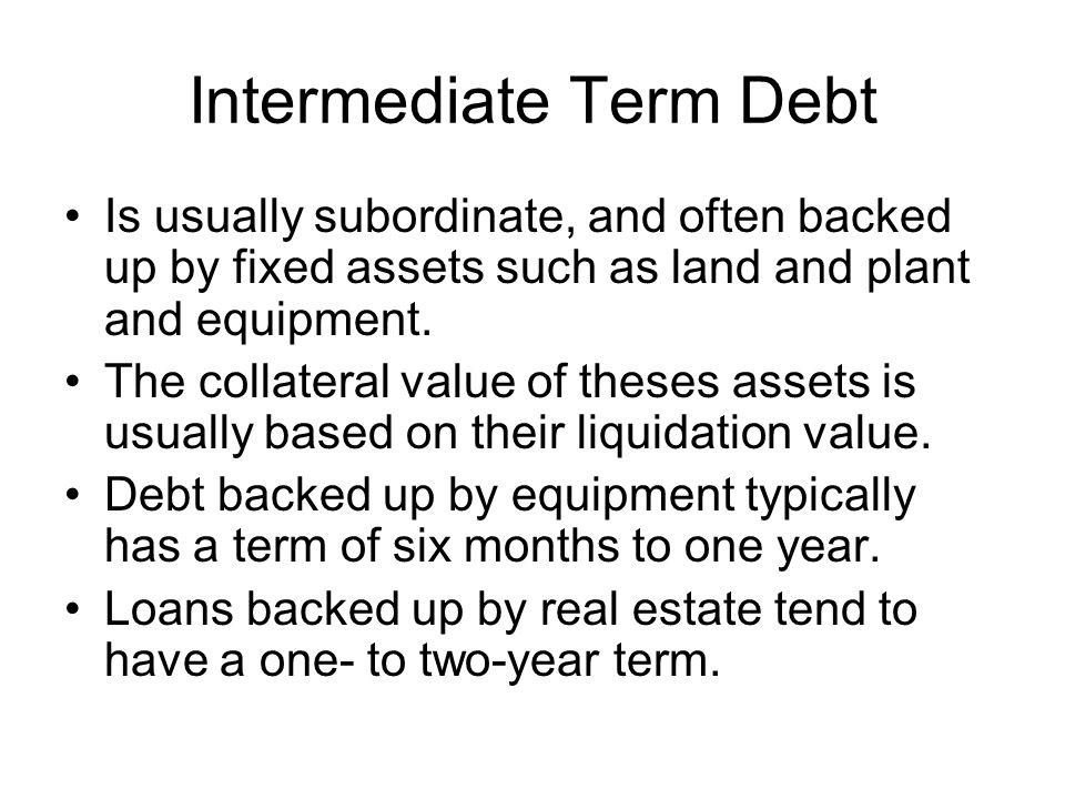 Intermediate Term Debt