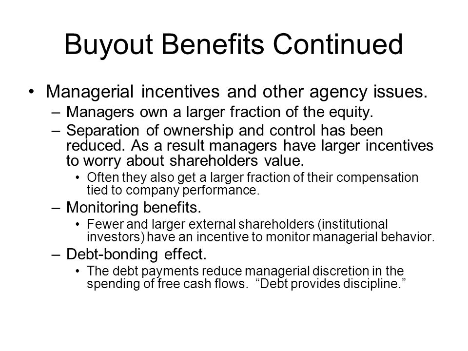 Buyout Benefits Continued