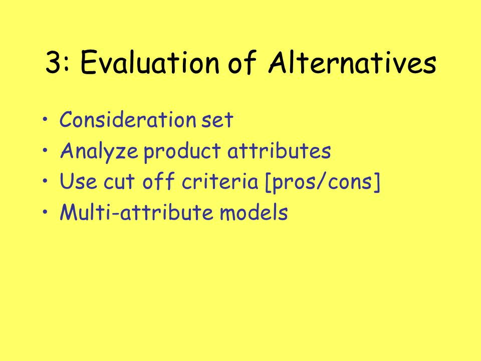 3: Evaluation of Alternatives