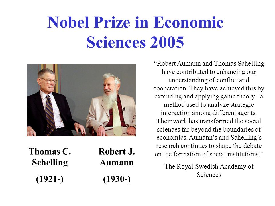 Nobel Prize in Economic Sciences 2005