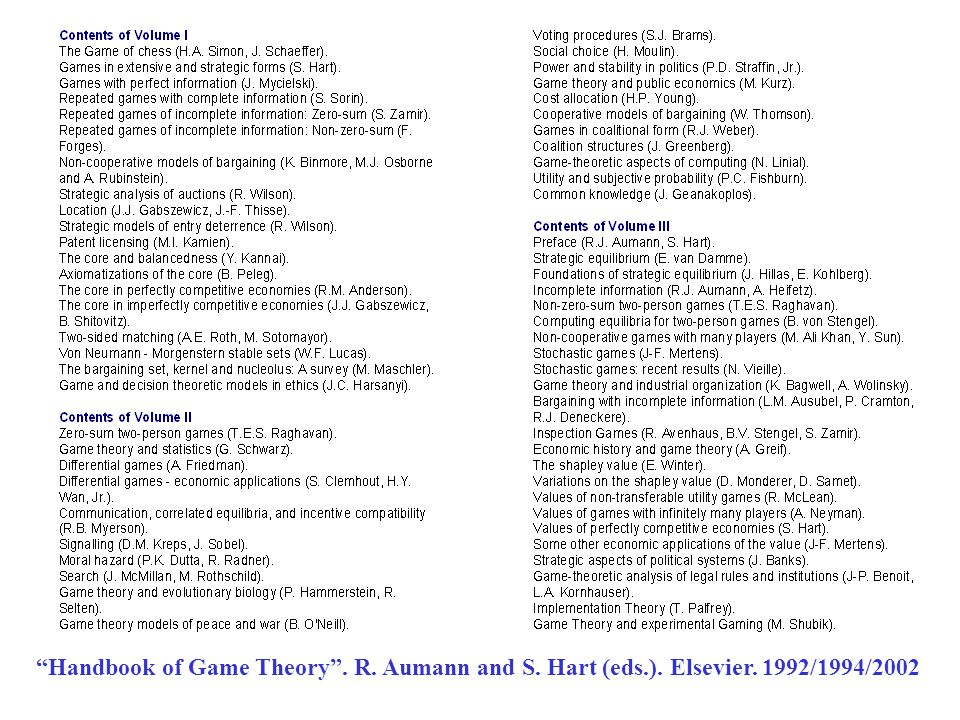 Handbook of Game Theory . R. Aumann and S. Hart (eds. ). Elsevier
