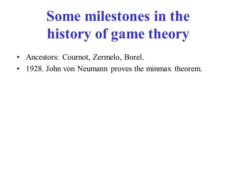 Some milestones in the history of game theory