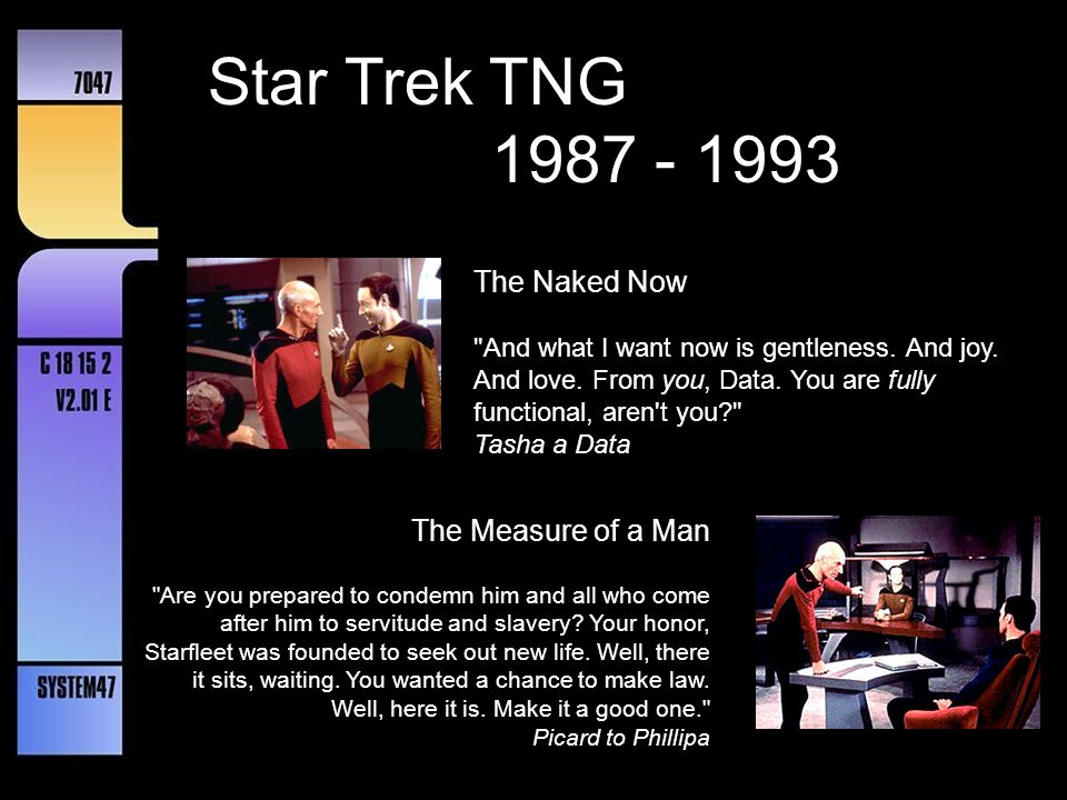 Star Trek TNG 1987 - 1993 The Naked Now The Measure of a Man