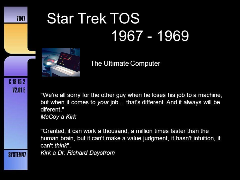 Star Trek TOS 1967 - 1969 The Ultimate Computer