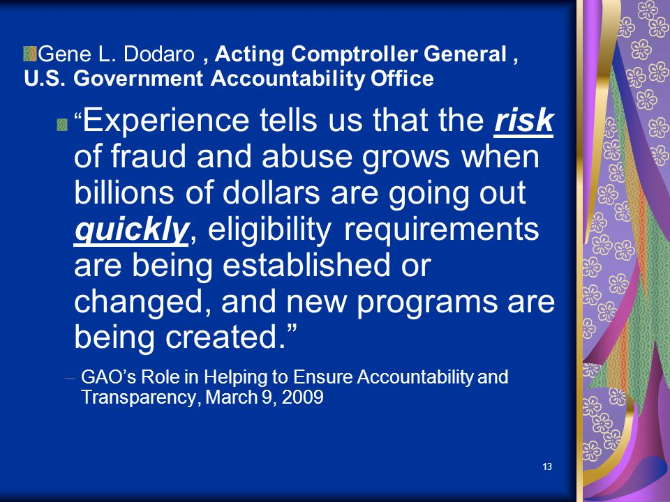 A key objective of ARRA is to minimize fraud, waste, and abuse
