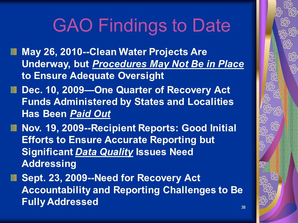 GAO Findings to Date May 26, 2010--Clean Water Projects Are Underway, but Procedures May Not Be in Place to Ensure Adequate Oversight.