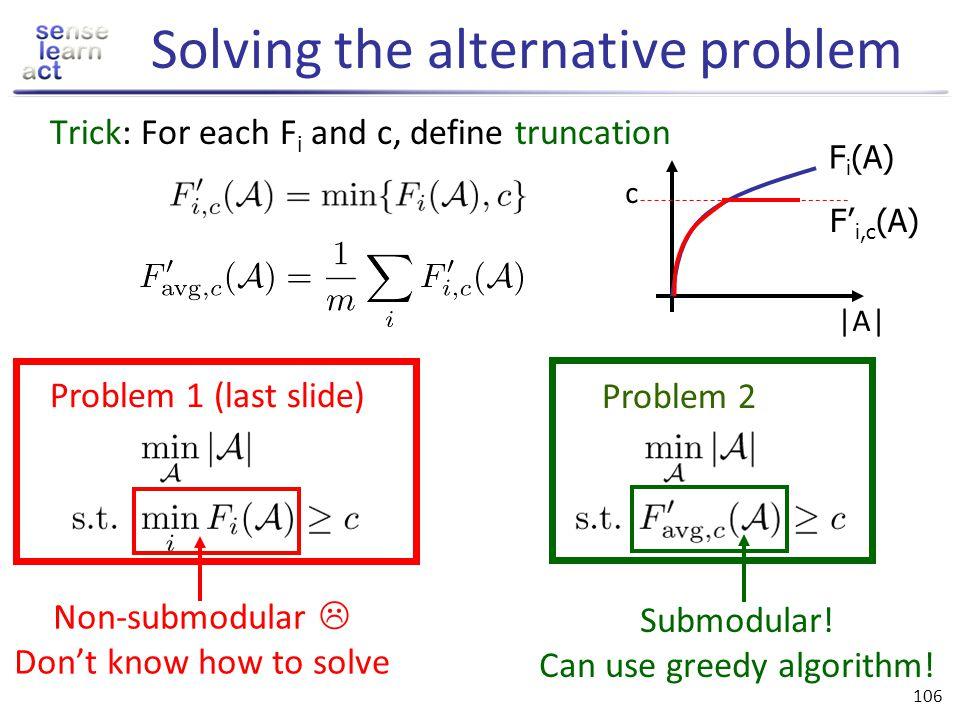 Solving the alternative problem