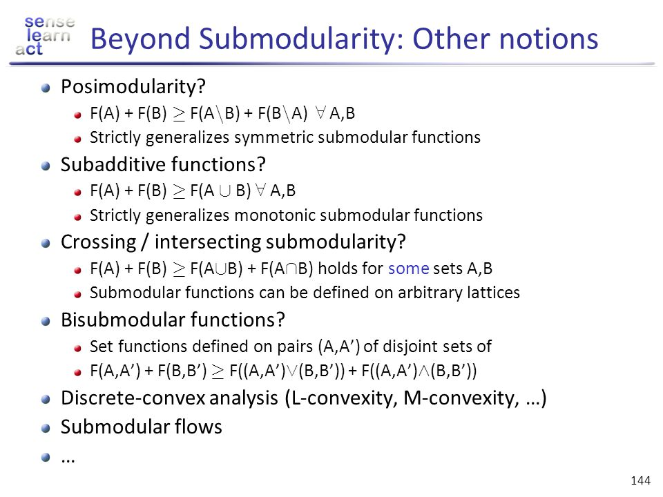 Beyond Submodularity: Other notions